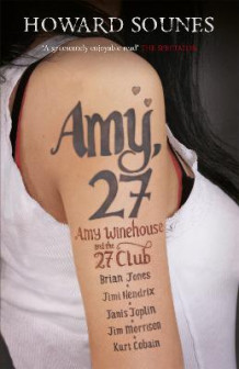 Amy, 27 av Howard Sounes (Heftet)