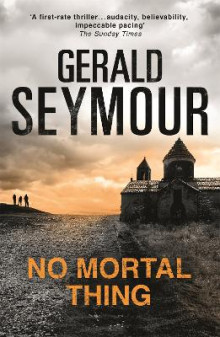 No Mortal Thing av Gerald Seymour (Heftet)