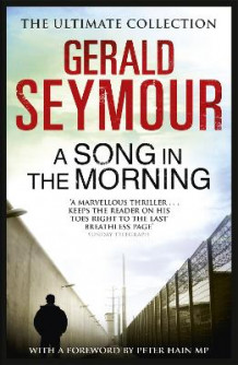 A Song in the Morning av Gerald Seymour (Heftet)