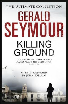 Killing Ground av Gerald Seymour (Heftet)