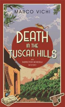 Death in the Tuscan Hills av Marco Vichi (Innbundet)
