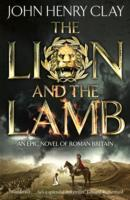 The Lion and the Lamb av John Henry Clay (Heftet)