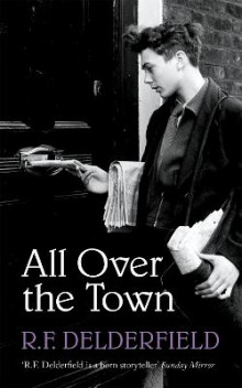 All Over the Town av R. F. Delderfield (Heftet)