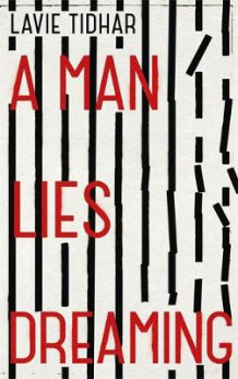 A Man Lies Dreaming av Lavie Tidhar (Heftet)