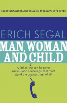 Man, Woman and Child av Erich Segal (Heftet)