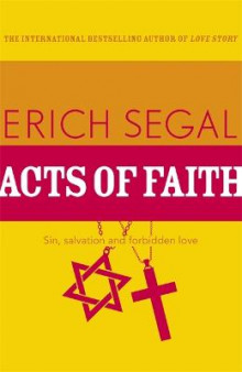 Acts of Faith av Erich Segal (Heftet)