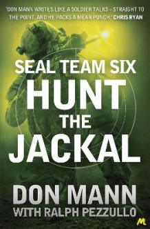 Hunt the Jackal av Don Mann og Ralph Pezzullo (Heftet)