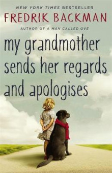My grandmother sends her regards and apologises av Fredrik Backman (Heftet)