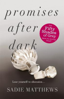 Promises After Dark (After Dark Book 3) av Sadie Matthews (Heftet)