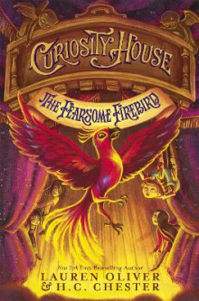 Curiosity House: The Fearsome Firebird (Book Three) av Lauren Oliver og H. C. Chester (Heftet)
