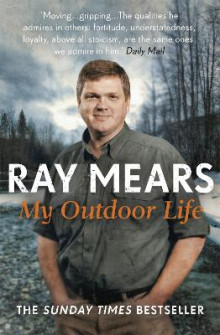 My Outdoor Life av Ray Mears (Heftet)