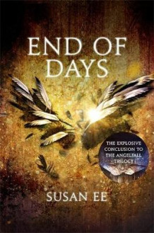 End of days av Susan Ee (Heftet)