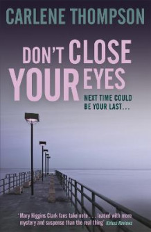 Don't Close Your Eyes av Carlene Thompson (Heftet)
