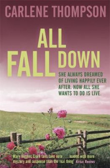 All Fall Down av Carlene Thompson (Heftet)