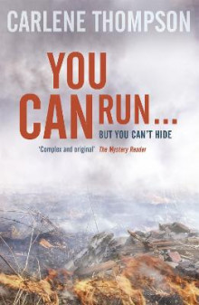You Can Run . . . av Carlene Thompson (Heftet)