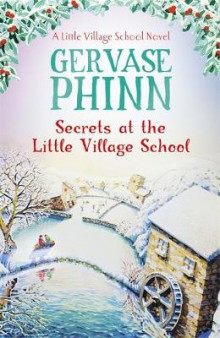 Secrets at the Little Village School av Gervase Phinn (Innbundet)
