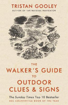 The Walker's Guide to Outdoor Clues and Signs av Tristan Gooley (Heftet)