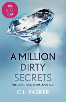 A Million Dirty Secrets: Pt. 1 av C. L. Parker (Heftet)