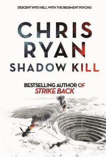 Shadow Kill av Chris Ryan (Innbundet)