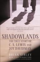 Shadowlands: The True Story of C S Lewis and Joy Davidman av Brian Sibley (Heftet)