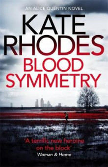 Blood Symmetry av Kate Rhodes (Heftet)