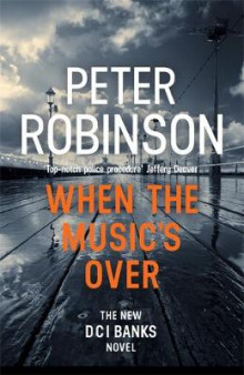 When the Music's Over av Peter Robinson (Innbundet)
