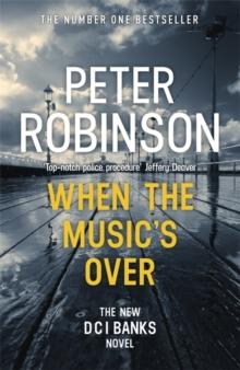 When the Music's Over av Peter Robinson (Heftet)