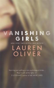 Vanishing girls av Lauren Oliver (Heftet)