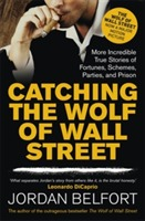 Catching the Wolf of Wall Street av Jordan Belfort (Heftet)