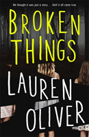Broken Things av Lauren Oliver (Heftet)