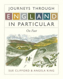 Journeys Through England in Particular av Sue Clifford og Angela King (Innbundet)