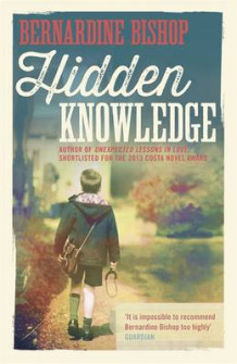 Hidden Knowledge av Bernardine Bishop (Innbundet)