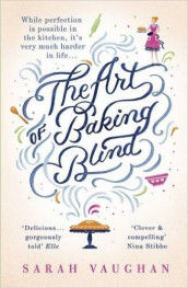 The Art of Baking Blind av Sarah Vaughan (Heftet)