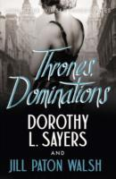 Thrones, Dominations av Dorothy L. Sayers og Jill Paton Walsh (Heftet)