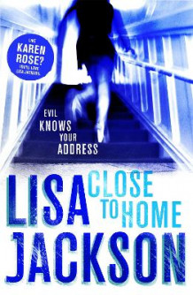 Close to Home av Lisa Jackson (Heftet)