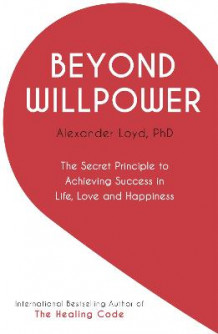 Beyond Willpower av Alex Loyd (Heftet)