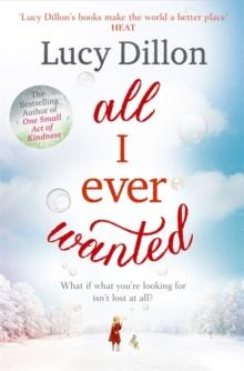 All I Ever Wanted av Lucy Dillon (Heftet)