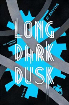 Long Dark Dusk av James P. Smythe (Heftet)