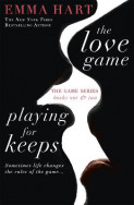 The Love Game & Playing for Keeps
