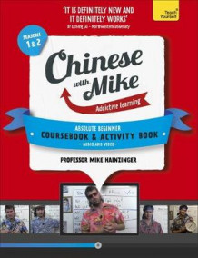 Learn Chinese with Mike Absolute Beginner Coursebook and Activity Book Pack Seasons 1 & 2 av Mike Hainzinger (Heftet)
