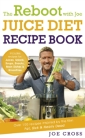 Omslag - The Reboot with Joe Juice Diet Recipe Book: Over 100 Recipes Inspired by the Film 'Fat, Sick & Nearly Dead'