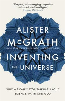 Inventing the Universe av Alister McGrath (Innbundet)