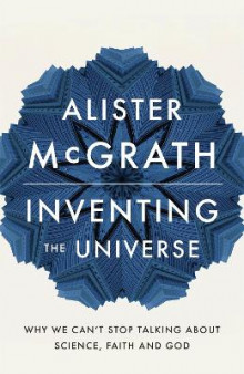 Inventing the Universe av Alister McGrath (Heftet)