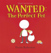 Wanted: The Perfect Pet av Fiona Roberton (Heftet)