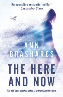 The Here and Now av Ann Brashares (Heftet)