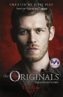The Originals: The Rise av Julie Plec (Heftet)