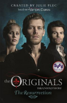 The Originals: The Resurrection av Julie Plec (Heftet)