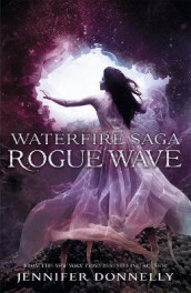 Waterfire Saga: Rogue Wave av Jennifer Donnelly (Heftet)