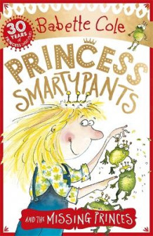 Princess Smartypants and the Missing Princes av Babette Cole (Heftet)