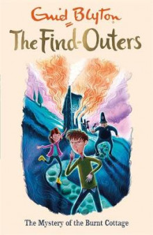 Find-Outers: The Mystery of the Burnt Cottage av Enid Blyton og Enid Blyton (Heftet)